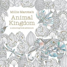 Cover image for Millie Marotta's Animal Kingdom