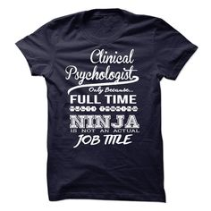 #Holidayt-shirts... Cool T-shirts  Worth :$23.00Purchase Now  Low cost Codes View pictures & pictures of Clinical Psychologist only because full time multitasking t-shirts & hoodies:In case you do not completely love our design, you'll be able to SEARCH your f....