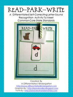"""Read-Park-Write: A Differentiated Self-Correcting Letter-Sound Recognition Activity"""