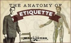 The Anatomy of Etiquette