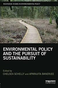Buy Environmental Policy and the Pursuit of Sustainability by Aparajita Banerjee, Chelsea Schelly and Read this Book on Kobo's Free Apps. Discover Kobo's Vast Collection of Ebooks and Audiobooks Today - Over 4 Million Titles! Environmental Change, Environmental Justice, Agricultural Development, Sustainable Development, Water Sustainability, Human Development Report, Political Economy, Resource Management, Water Resources