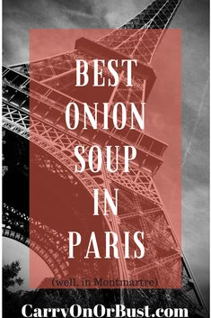 Share the best onion soup in Paris (Well, Montmartre)