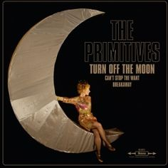 The primitives - Turn off the moon - Elefant 2012