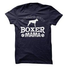 Worlds Best Boxer Mama Dog Years T Shirt #dog #hair #shirt #dog #years #t #shirt #my #dog #gives #me #the #bird #t #shirt #running #dog #t-shirt #big #chill