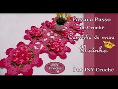 Passo a Passo Caminho de mesa Rainha por JNY Crochê - YouTube