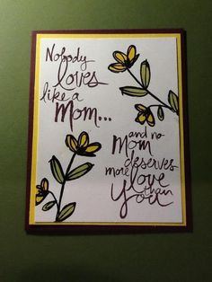 For Mom by Changamtz - Cards and Paper Crafts at Splitcoaststampers