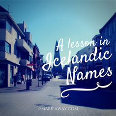 A Lesson in Icelandic Names