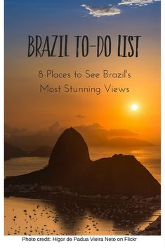 8 Best Views of Brazil: where to see Brazil's most beautiful views