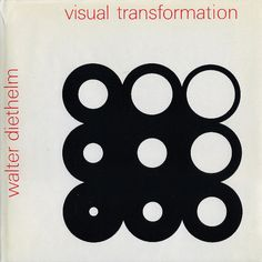 Walter Diethelm, Visual Transformation, ABC Verlag, Zürich, 1982