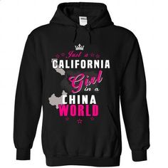 Just An California Girl In A China World - #cool t shirts #awesome hoodies. CHECK PRICE => https://www.sunfrog.com//Just-An-California-Girl-In-A-China-World-8671-Black-Hoodie.html?id=60505