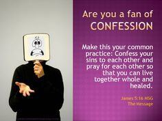 """FAN OF CONFESSION?  #8 in the """"What Are You A Fan Of?"""" series created by Deb, a member of our church.    """"Sin hides in darkness and silence, gathering energy for its work.  Confession brings sin into the open where its power is broken."""" ---  Commentary from the SPIRITUAL RENEWAL BIBLE, Zondervan Publishing.    Also visit www.flickr.com/photos/artoffering to view original artwork submitted by our church members and friends."""