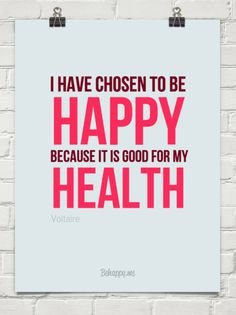 Happy is healthy by Voltaire #27771