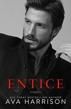 Kindle Entice: A Novel Author Ava Harrison Best Romance Novels, Romance Books, Got Books, Books To Read, Der Gentleman, Southern Girls, Found Out, Love Book, Bestselling Author