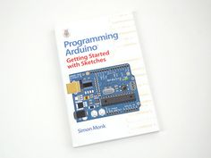 Programming Arduino By Simon Monk (Scheduled via TrafficWonker.com)