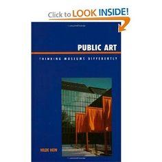 Public Art: Thinking Museums Differently: Hilde Hein: 9780759109599: Amazon.com: Books #rethinkingthemuseum