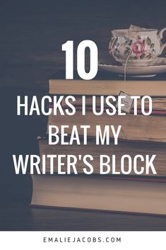 Beat your Writer's Block | Writing Inspiration | Writer | Creative Life | Emaliejacobs.com #creativelife via @emalie_jacobs