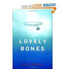 The Lovely Bones.upon beginning to read this book for the first time, about 6 years ago, it disturbed me and I had to put it down.forget the movie, READ THE BOOK! I Love Books, Great Books, Books To Read, Reading Lists, Book Lists, Alice Sebold, The Lovely Bones, B 13, Reading Quotes
