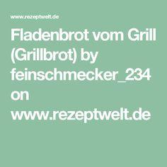 Fladenbrot vom Grill (Grillbrot) by feinschmecker_234 on www.rezeptwelt.de