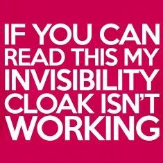 Invisibility Cloak T-shirts