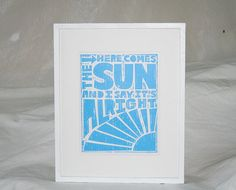 11x14 HERE COMES the SUN Beatles Baby Poster Fine Art Print Raw Art Letterpress. $27.00, via Etsy.