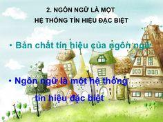 2. NGÔN NGỮ LÀ MỘT  HỆ THỐNG TÍN HIỆU ĐẶC BIỆT <ul><li>Bản   chất   tín   hiệu   của   ngôn   ngữ </li></ul><ul><li>Ngôn n...