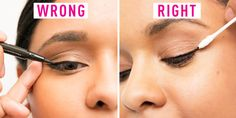 Don't pull your eyelid when applying eyeliner.