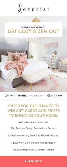 We're giving away $1500 in prizes! Enter to win a $599 Decorist Elite Room Design, $500 towards any YOGASCAPES retreat, a $200 VISA gift card from The Zoe Report, and a $200 Amazon gift card from Domino Magazine!