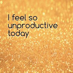 """I feel so unproductive today""   I feel so unproductive today   ..... to get the full story, click the link and the ""Like"" button. ;-)   http://www.lostandtired.com/2015/03/10/i-feel-so-unproductive-today/  #Autism #Family #SPD #SpecialNeedsParenting"