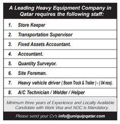 A Leading Heavy Equipment Company in Qatar requires the following staff: