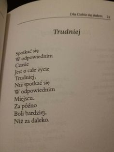 M. Wierszycki- Trudniej Poem Quotes, Real Quotes, Daily Quotes, Life Quotes, Love Breakup, Poetry Poem, Romantic Quotes, Quotations, Ever Quote