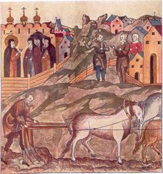 Domestic scene. Farmers in field, two farmers conversing (with wife hanging on), and (inside the monastery) Saint Sergei preaching.  This illustration comes from Zhitie Sergiia [Life of Sergei], pg 152ob, originally housed in the Troitskii Monastery, but moved to the Russian State Library, Moscow. Size of original is 12 by 11.7 cm.  vern65.jpg (944×1011)
