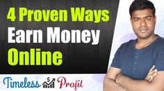 How To Earn Money Online - 4 Proven Ways | Timeless Profit https://youtube.com/watch?v=VusWBpjRpNg
