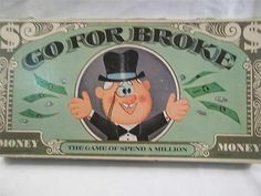OLD GO FOR BROKE Board Game Lose all of your money 1965 Selchow & Righter - 1969 edition