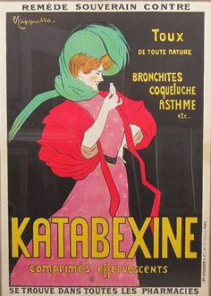 Katabexine original advertising lithography vintage poster by Leonetto Cappiello from 1903. French poster advertising cough medicine, shows a women in a pink and red dress with a green scarf on her head holding a medicine bottle.
