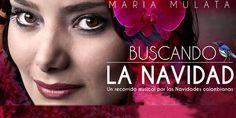 María Mulata: Buscando la Navidad. Acompañada de coros infantiles, instrumentos tradiconales, danzas regionales y villancicos, María Mulata te hará vivir...