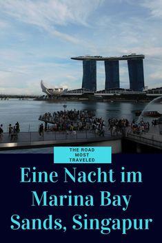 Eine Nacht im Marina Bay Sands in Singapur? Mit Infinity Pool? Lohnt es sich? Schaut rum und erfahrt mehr! #theroadmosttraveled #marinabaysands #singapur