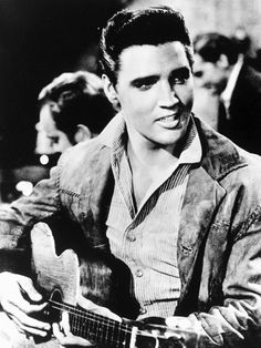 Elvis Presley. You just don't find any good looking guys like Elvis these days.