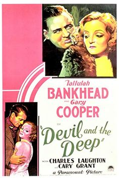 Gary Cooper, Tallulah Bankhead, and Charles Laughton in Devil and the Deep Gary Cooper, Cary Grant, Tallulah Bankhead, Paramount Pictures, Film Posters, Classic Movies, Old Hollywood, Devil, Actors
