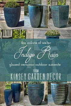 Ceramic outdoor planters and flower pots in blue indigo rain. Container gardening ideas and outdoor accents. Kinsey Garden Decor
