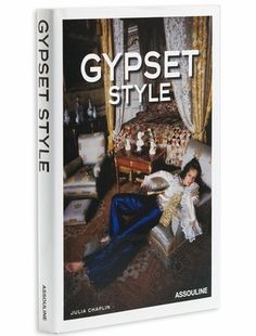 Gypset Style by Julia Chaplin design by Assouline -- Coffee Table Book