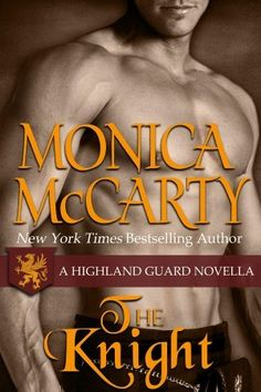 """Read """"The Knight A Highland Guard Novella by Monica McCarty available from Rakuten Kobo. A novella set in the world of New York Times Bestselling Author Monica McCarty's Highland Guard Series. The year. Good Romance Books, Romance Novels, Historical Romance Authors, George Sand, Free Kindle Books, Book Nooks, Bestselling Author, Books To Read, Ebooks"""