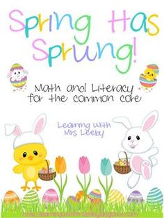 $ Spring Has Sprung! Math and Literacy for the common core
