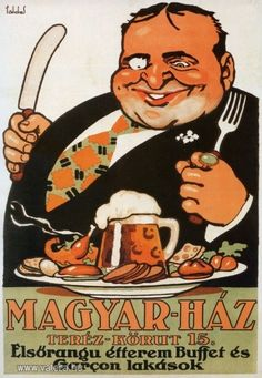 For a restaurant in Budapest/Hungary Vintage Advertisements, Vintage Ads, Vintage Posters, Retro Kunst, Retro Art, Buffet, Retro Poster, Old Ads, Illustrations And Posters
