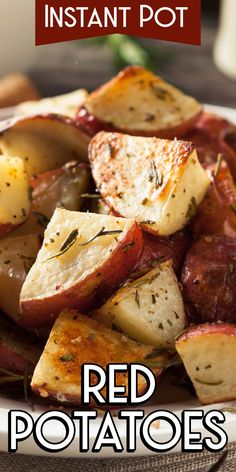 Instant Pot Red Potatoes Pressure Cooker Potatoes Homemade Roasted Red Potatoes How to Make Roasted Potatoes Slow Cooker Red Potatoes Recipe Instant Pot Recipes Pressure Cooker Potatoes, Instant Pot Pressure Cooker, Pressure Cooker Recipes, Instant Cooker, Slow Cooker Roasted Potatoes, Red Roasted Potatoes, Cook Potatoes, Butter Potatoes, Roasted Chicken