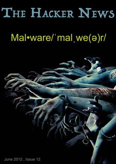 [ Please Retweet ] #MALWARE | The Hacker News Magazine - IT Security Magazine http://magazine.thehackernews.com/issue-12.html
