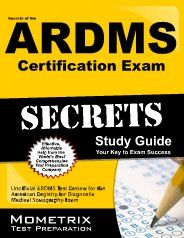 Secrets of the ARDMS Certification Exams Study Guide