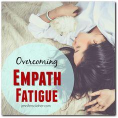 Overcoming Empath Fatigue   Jennifer Soldner