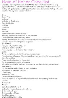 Maid of Honor Checklist - I will have to make sure my Maid of Honor has this when I get married!