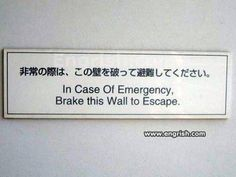 31 Brilliant examples of Engrish fails... from Mikepattonfan (Sean Warhurst)