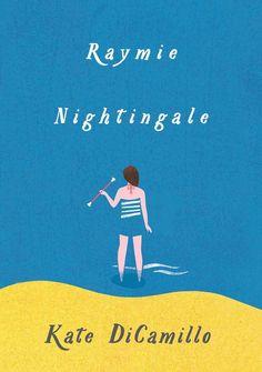 Raymie Nightingale by Kate DiCamillo ($17)